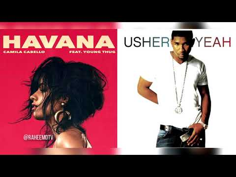 Camila Cabello x Usher - Havana Yeah! (Mashup) (Feat Lil Jon, Ludacris)
