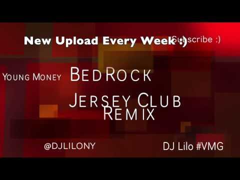 #TBT BedRock  Jersey Club Remix   DJ Lilo #VMG  IG @DJLILONY