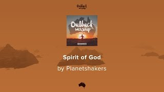 Spirit of God - Planetshakers lyric video