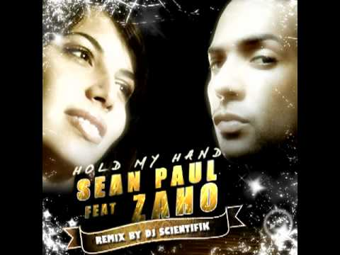 Sean paul feat Zaho   hold my hand  - REMIX ZOUK Dj scientifik 2010