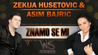 Zekija Husetovic & Asim Bajric - 2014 - Znamo se mi