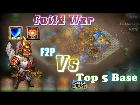 F2P Guild War Strategy Vs Top 5 Base CLOSE ONE! Castle Clash