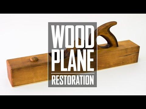 20 - Wood Plane Restoration