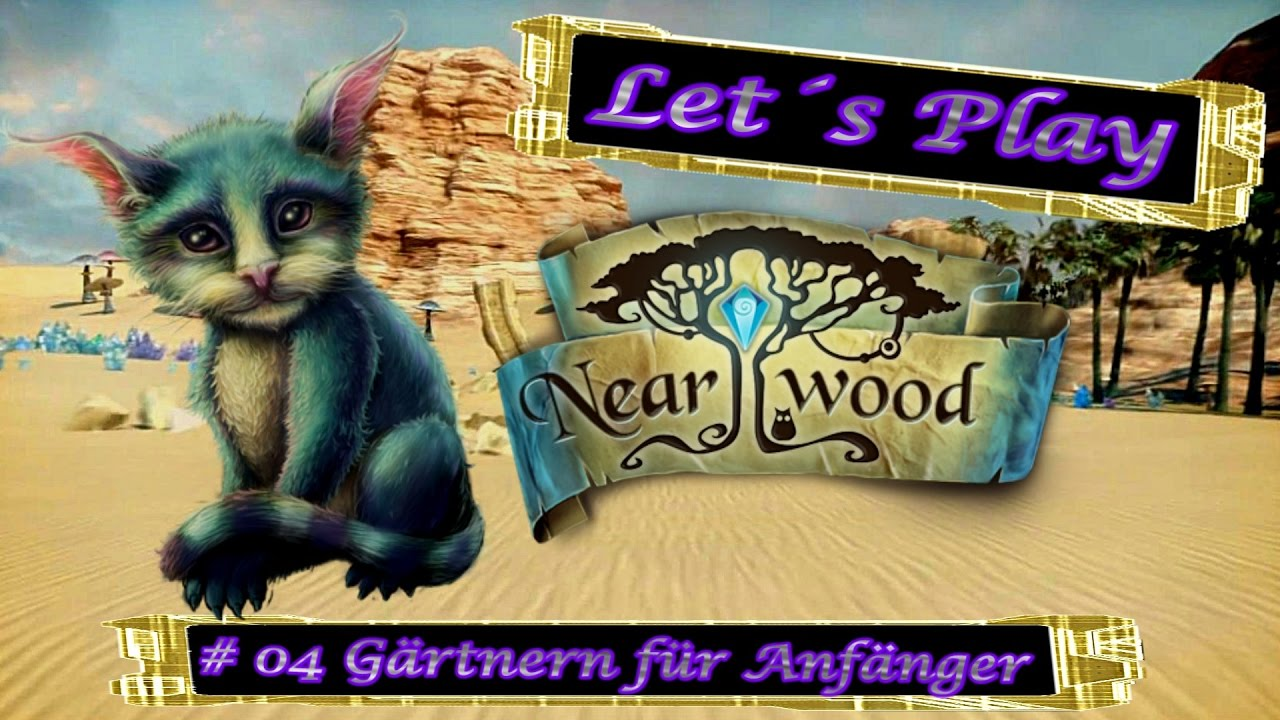 let s play nearwood 04 g rtnern f r anf nger ger hd youtube. Black Bedroom Furniture Sets. Home Design Ideas