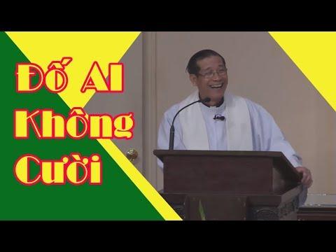 Đố Ai Không Cười -Bài giảng HÀI HƯỚC và Ý NGHĨA của Lm Đinh Văn Nghị
