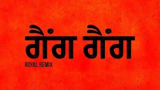 Gang Gang Royal Remix (Fateh, Rich Rocka) Mp3 Song Download