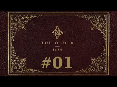 First 2 hours of The Order 1886 E01 | Slow-paced No Commentary 1080p Longplay