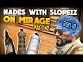 Nades with SLOPEiZ | Mirage pt.2 Smokes, Flashes & Mollys