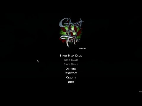 Ghost of a Tale - Play This  