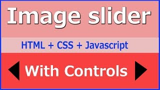 Image slider - with controls using html css and javascript | web zone