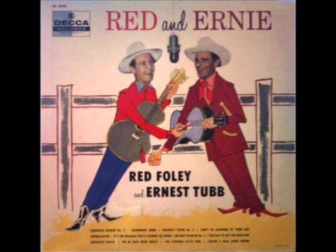 Red Foley & Ernest Tubb : You
