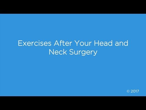 Exercises After Your Head And Neck Surgery