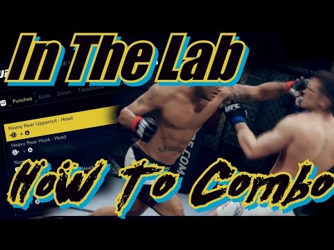 In The Lab EA Sports UFC 2 How To Combo | Robbie Lawler's Sneaky Rear Hook