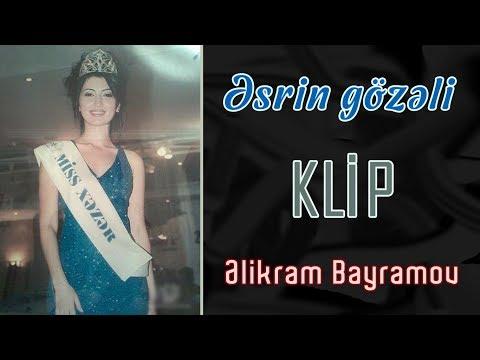 Əlikram Bayramov - Əsrin gözəli (Rəsmi) (Klip)