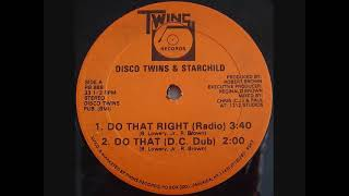 Disco Twins & Starchild - Do That Right