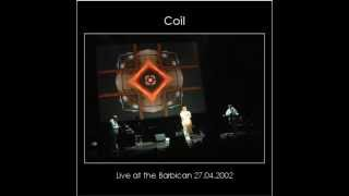 Coil, Wounded Galaxies Tap At The Window, Barbican, London, 2002