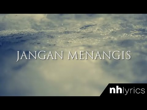 Jangan Menangis - Aizat Amdan (Lirik Video) (HD)