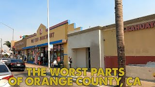 I drove through the worst parts of Orange County, California. This is what I saw.