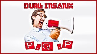 DUAL INSANIX - P.Q.P (Original Mix)