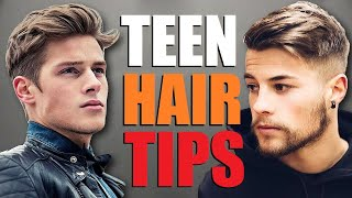 10 Best Teen Hair Tips For A Better Hairstyle Young Men S Hair Advice Youtube
