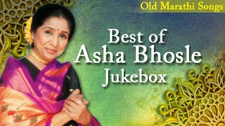 Best of Asha Bhosle - Jukebox - Old Marathi Songs - Classic Collection