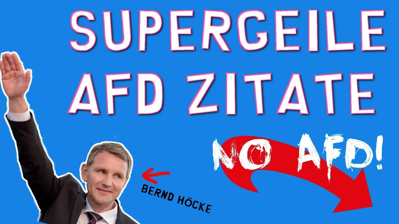 Supergeile Afd Zitate Powered By Bernd Höcke