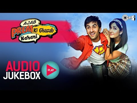 Ajab Prem Ki Ghazab Kahani  Full Songs Jukebox  Ranbir, Katrina, Pritam