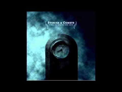 Stories and Comets - Time To Write You Out (Full Album)