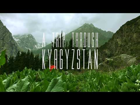 A Trip through Kyrgyzstan