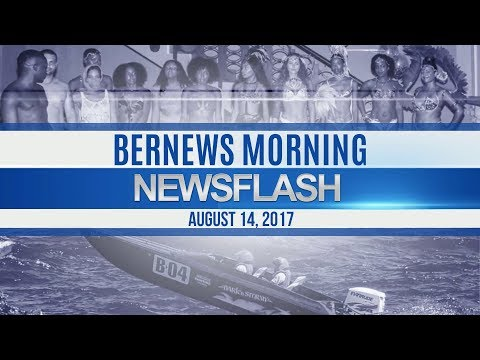 Bernews Morning Newsflash For Monday August 14, 2017