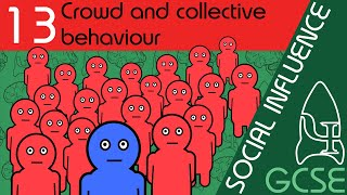 Crowd and collective behaviour - Social Influence, GCSE Psychology [AQA]