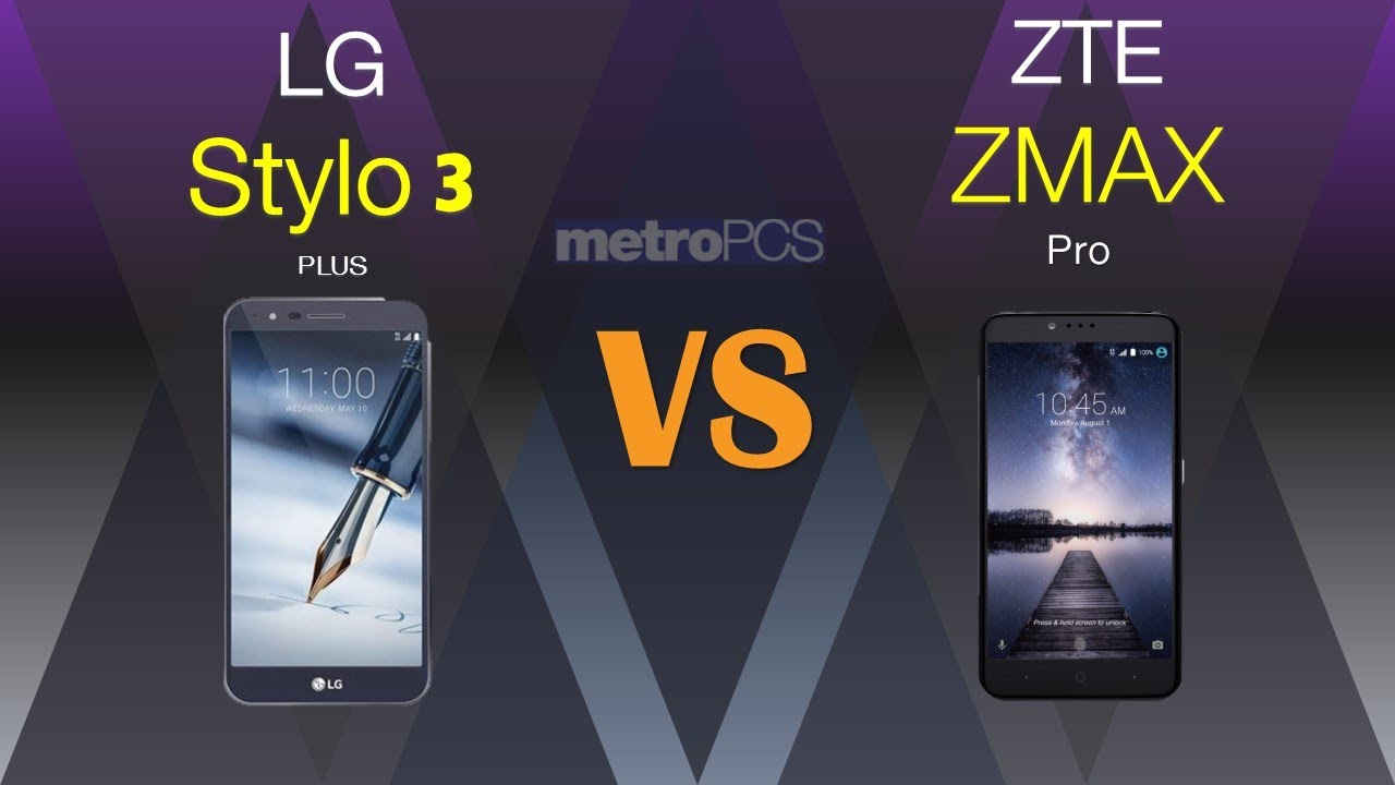 zte zmax pro vs lg stylo 3 plus comes with large
