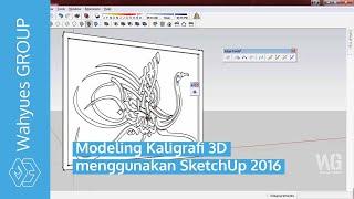 Video Modeling Kaligrafi 3D menggunakan SketchUp download MP3, 3GP, MP4, WEBM, AVI, FLV Desember 2017