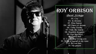 The Greatest Hits Of Roy Orbison- Top 20 Best Songs of Roy Orbison 2020