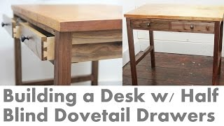 Subscribe for weekly projects! Learn how I made half-blind dovetails to use for the drawers of the desk I made in walnut with a