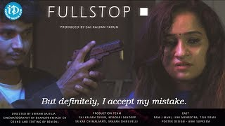 Full Stop - Latest Short Film 2018 || Directed By Sriram || with English Subtitles