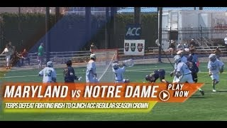 Maryland vs Notre Dame | 2014 Lax.com College Highlights
