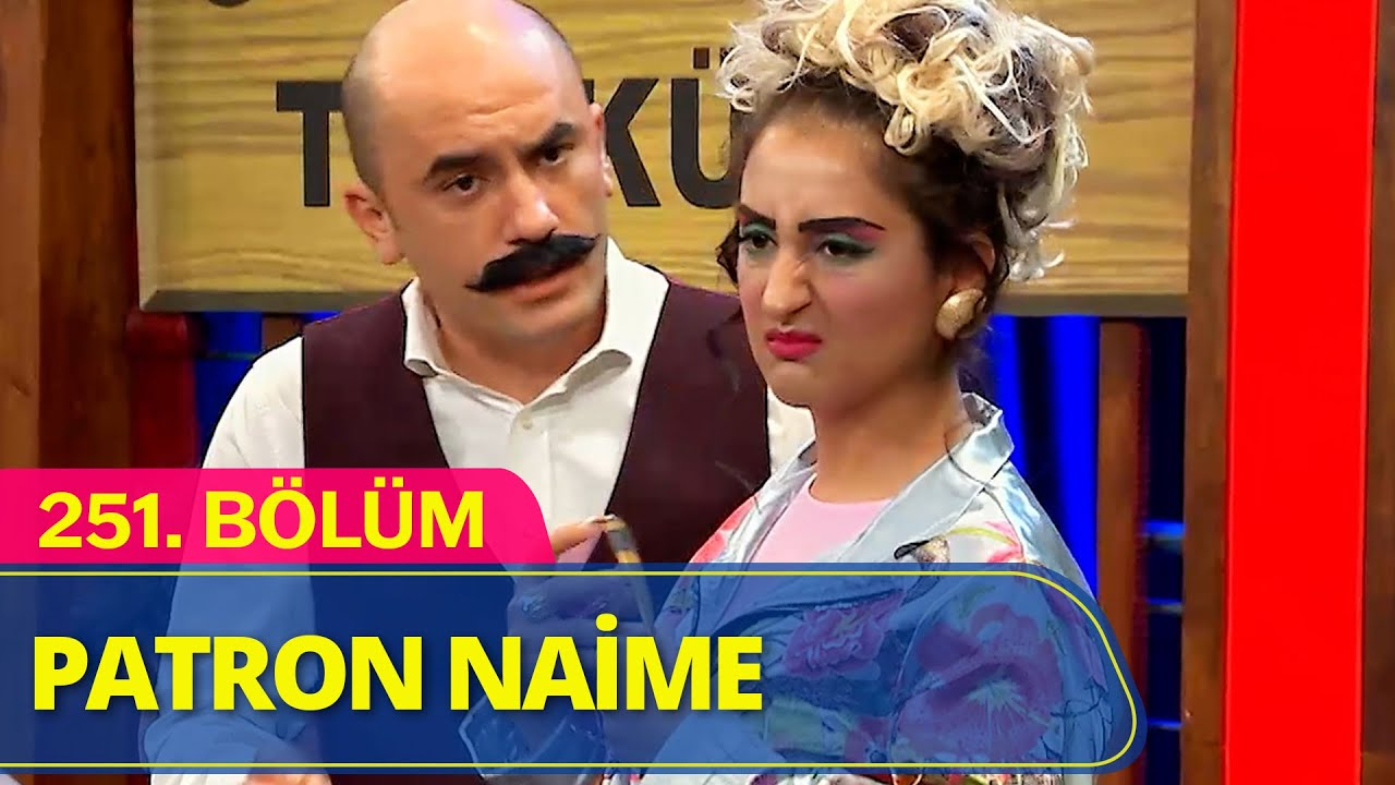 Patron Naime Türkü Bar - Güldür Güldür Show 251.Bölüm