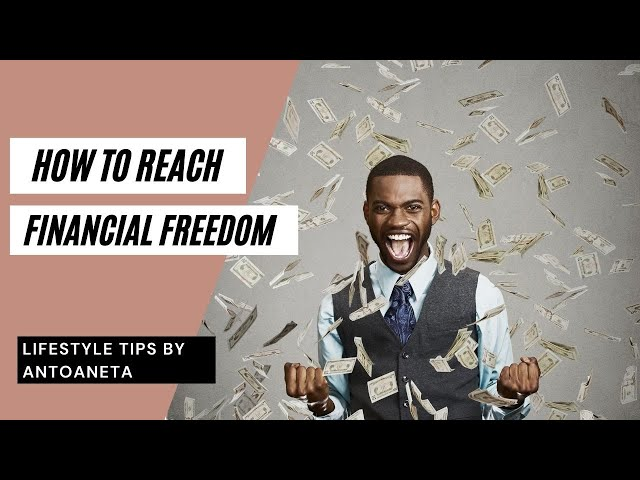 How To Reach Financial Freedom (Money Tips)
