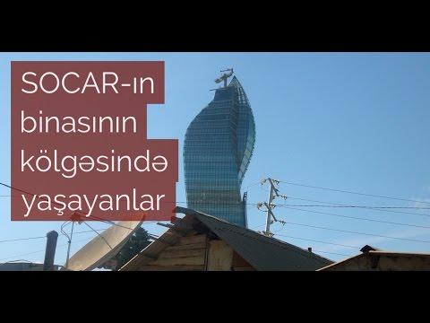 SOCAR-ın binasının kölgəsində  yaşayanlar
