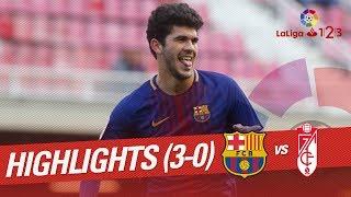 Highlights FC Barcelona B vs Granada CF (3-0)