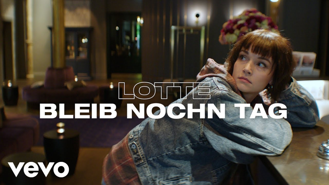Download LOTTE - Bleib nochn Tag (Ladadi)