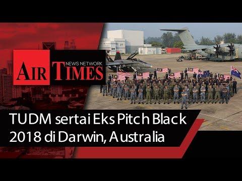TUDM sertai Eks Pitch Black 2018 di Darwin, Australia