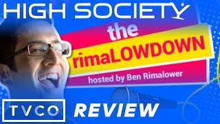 The rimaLOWDOWN- High Society