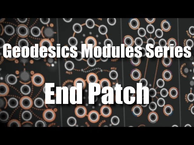 Geodesics Modules Series - End Patch
