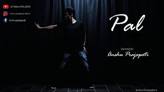pal | Jalebi | Arijit Singh | Dance Choreography | Anshu Prajapati |Lyrical