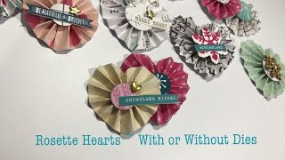 Christmas Off The Page ~ Rosette Heart Embellishments ~ With or Without Die