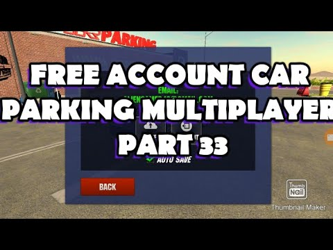 Free Accounts Car Parking Multiplayer Part 33 Youtube