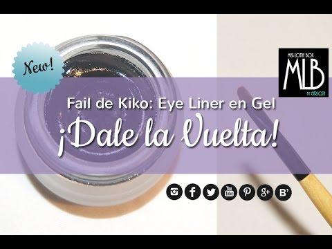 Fail!  Eye Liner en Gel de Kiko ¡Dale la Vuelta!
