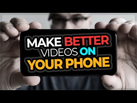 How To Make Good YouTube Videos On Your Phone